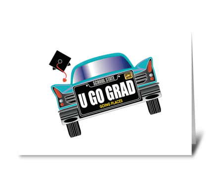 Go Grad You're Going Places School Humor greeting card