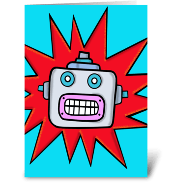 Have a Robotic Birthday greeting card
