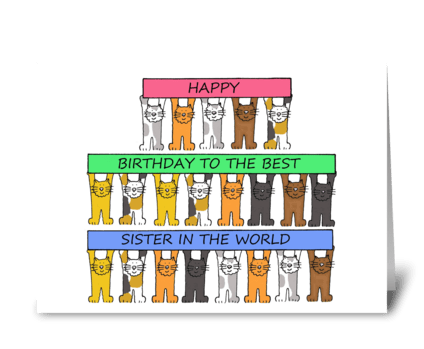 Happy Birthday Best Sister in the World. greeting card