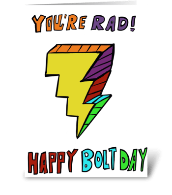 Happy Bolt-Day! greeting card