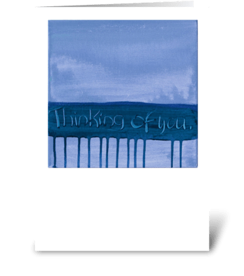 Thinking of You - Blue on Blue greeting card