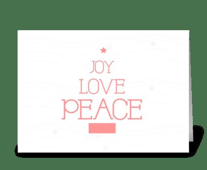 Joy Love Peace  greeting card