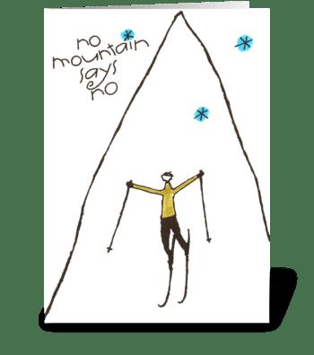no mountain says no greeting card