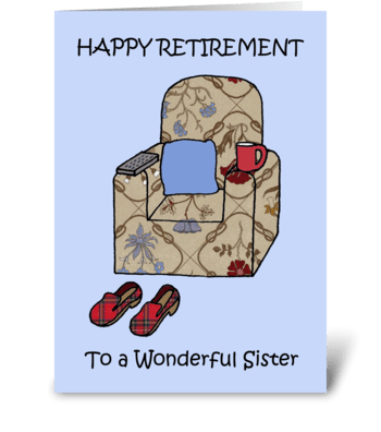 Happy Retirement to Sister. greeting card