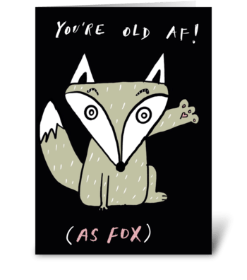 Old As Fox greeting card