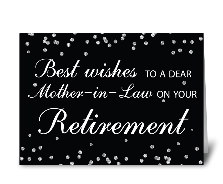 Mother-in-Law, Retirement Congrats greeting card