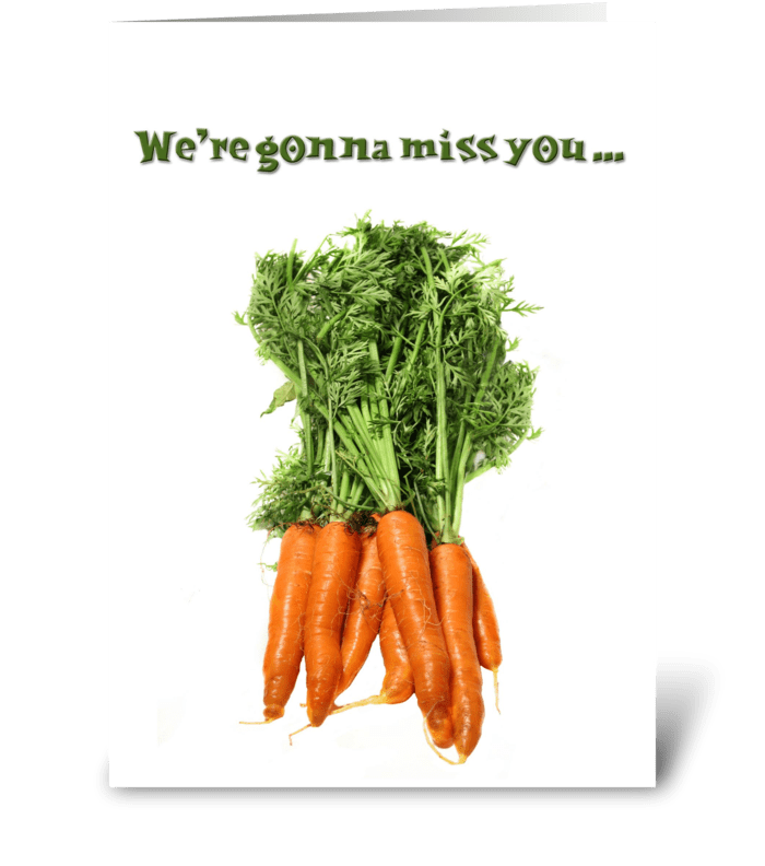 Bunch of Carrots, Goodbye from Group greeting card