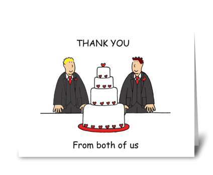 Thank you from both of us gay men. greeting card