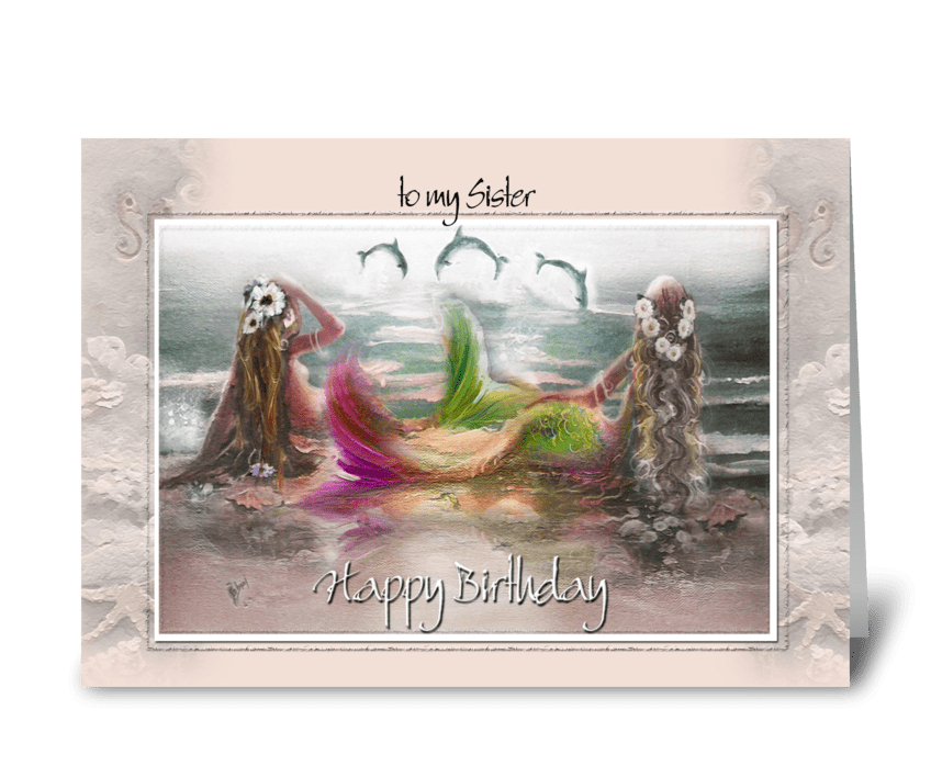 Mermaids & Dolphins, Sister Birthday greeting card
