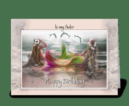 Mermaids & Dolphins, Sister Birthday greeting card
