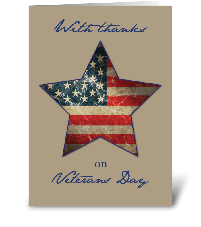 Veterans Day Thanks, Old Flag Star greeting card