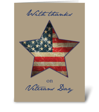Veterans Day Thanks, Old Flag Star greeting card