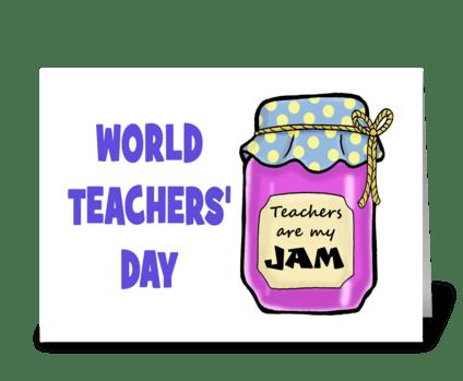 Teachers Are My JAm greeting card