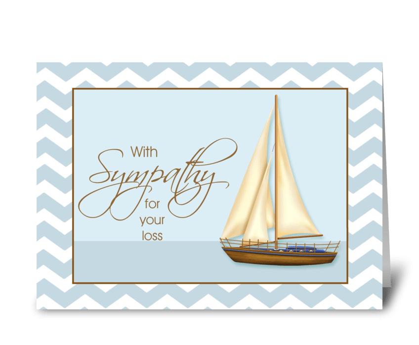 With Sympathy for your Loss - Sailboat  greeting card