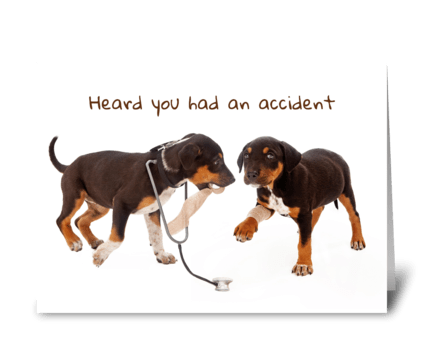 Accident Injury With Puppy Medic greeting card
