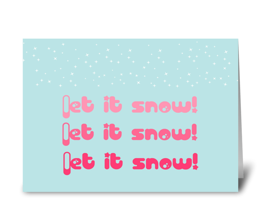Let it snow! greeting card