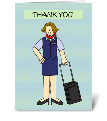 Thank you to Cabin Crew. greeting card