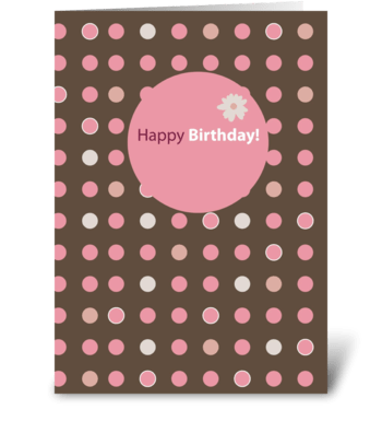 Brown with Pink Dots Birthday greeting card