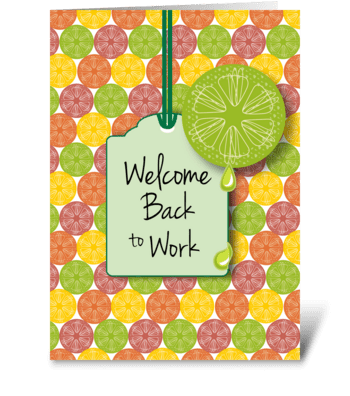 Citrus Back To Work From All of us greeting card