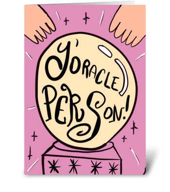 Y'Oracle Person greeting card