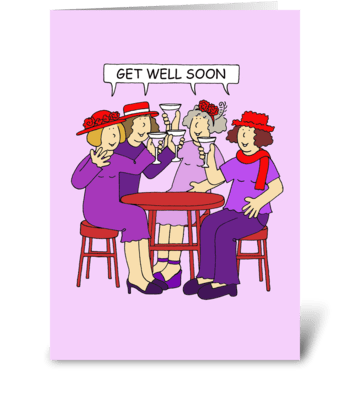 Get Well Soon, Red Hat Ladies greeting card