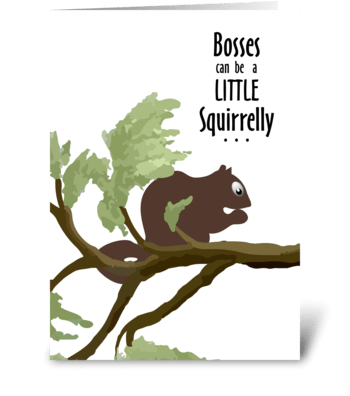 Squirrel Out on a Limb - Boss's Day greeting card