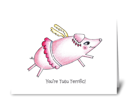 Birthday Pig in Tutu  greeting card