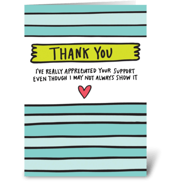 Thank You For Your Support greeting card