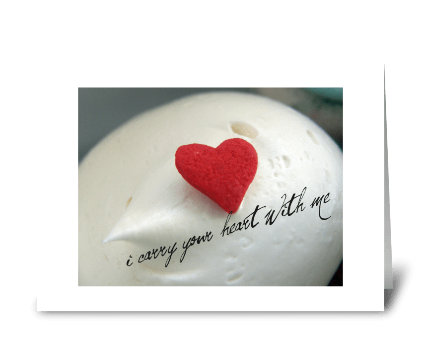 i carry your {heart} with me greeting card