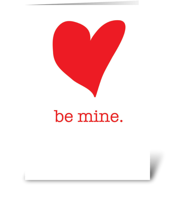Be Mine Heart greeting card