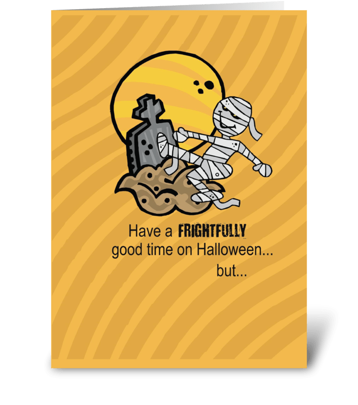 Frightful Halloween, Mummy greeting card