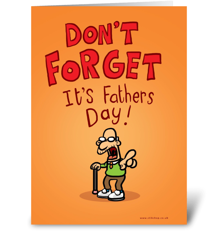 Don't Forget Father's Day card greeting card