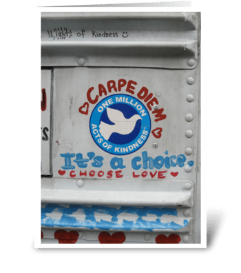 Choose Love - photograph greeting card
