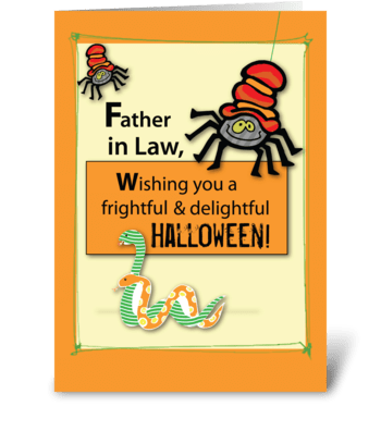 Father-in-Law Bugs and Hisses Halloween greeting card