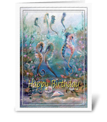 Happy Birthday, Sea Horse ART greeting card