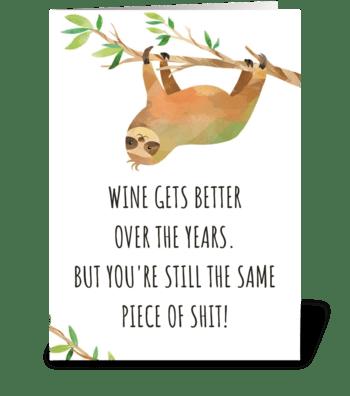 Rude Birthday Sloth Card greeting card