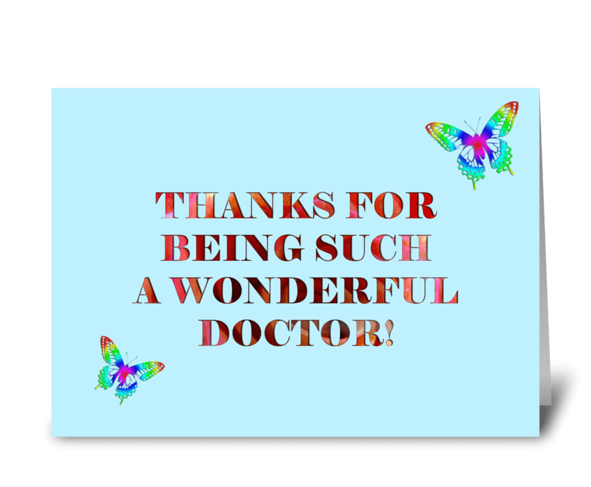 Thanks for being such a wonderful Doctor greeting card