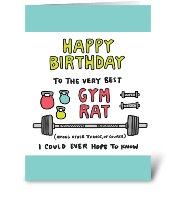 Happy Birthday Gym Rat Greeting Card