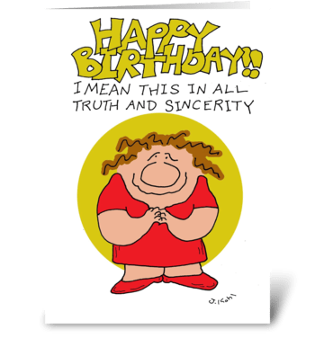 Truth and Sincerity greeting card