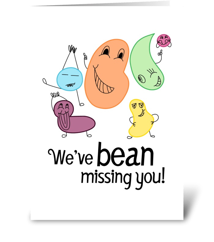 We've bean missing you greeting card