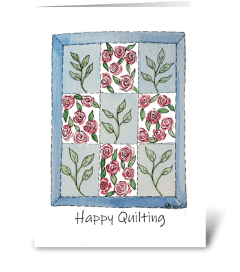 Happy Quilting Rose Themed Pattern greeting card