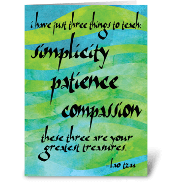 Lao Tzu Quote: Treasures greeting card