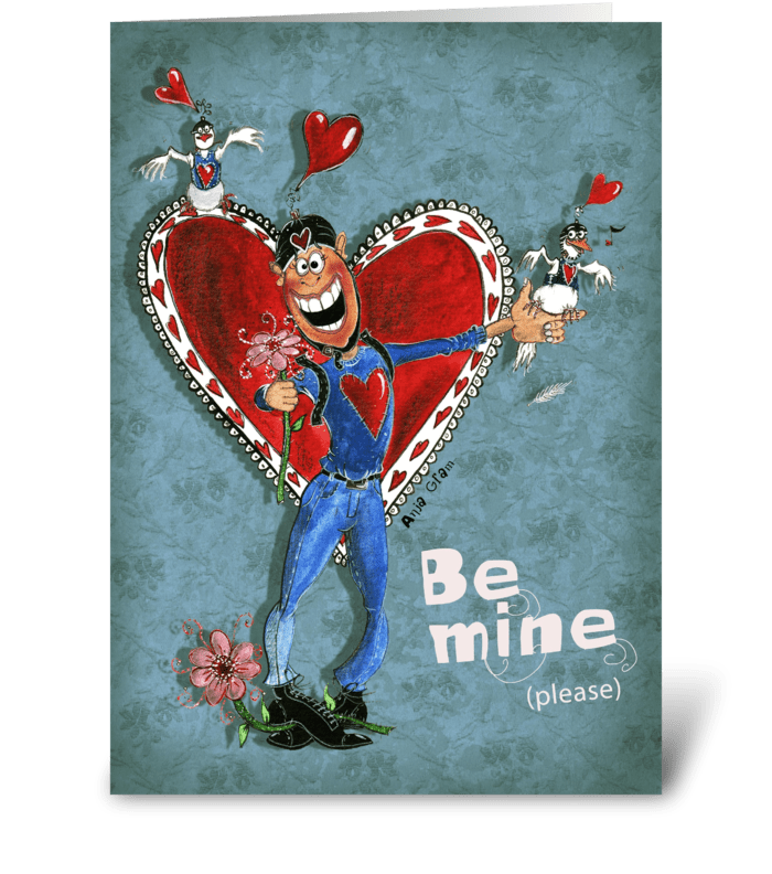 Be mine, please greeting card