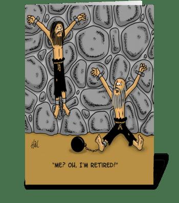 Cartoon Dungeon Me I'm Retired greeting card