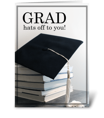 Grad hats off to you! greeting card