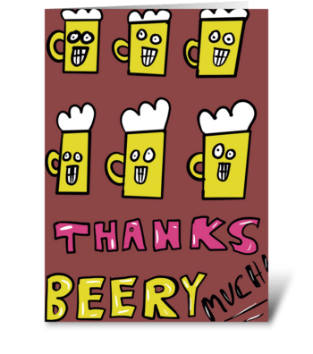 Thanks Beery Much greeting card