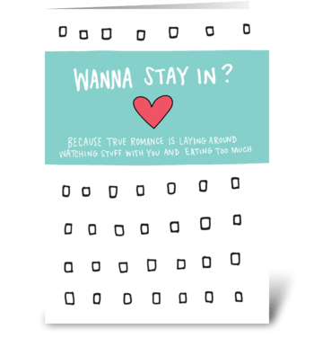 Wanna Stay In? Netflix Binge Card greeting card