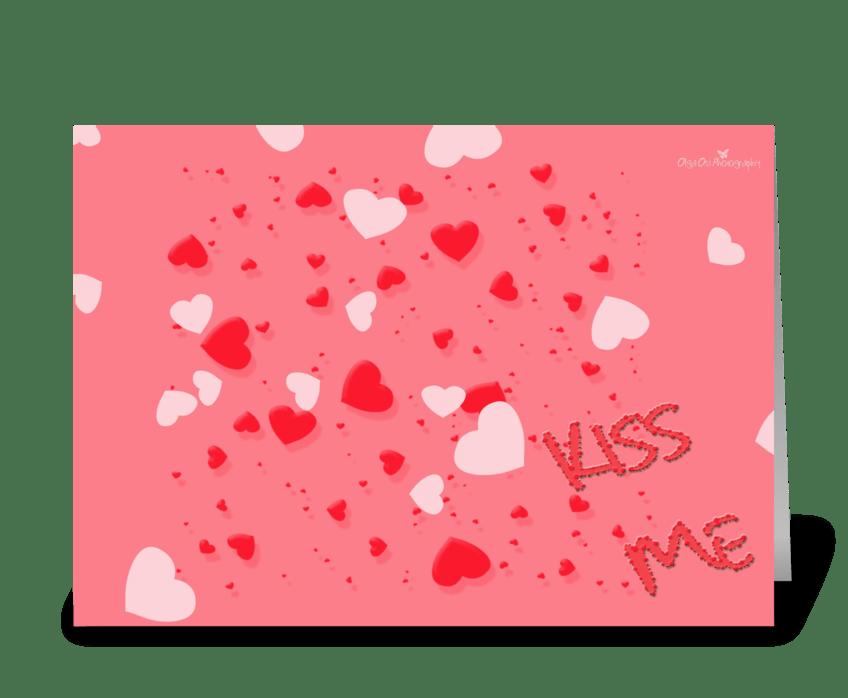 Kiss me greeting card