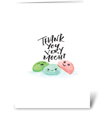 Thank you very mochi! greeting card