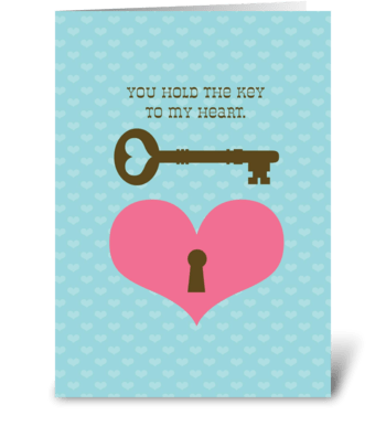 The Key to my Heart greeting card